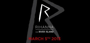 Rihanna for River Island 300x143 Premiera kolekcji Rihanny dla River Island na London Fashion Week