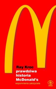 5e prawdziwa historia mcdona 188x300 Ray Kroc – Prawdziwa historia McDonald's. Wspomnienia założyciela