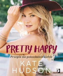 Pretty happy front 72dpi 248x300 Pretty Happy   zachwycający poradnik od samej Kate Hudson