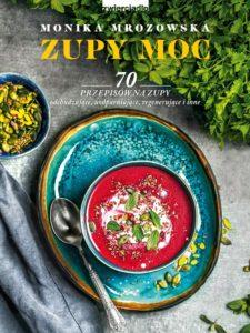143 225x300 Premiera 70 przepisów Moniki Mrozowskiej na zupy pełne mocy i smaku