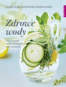 zdrowe wody czyli pyszne wody smakowe oraz izotoniki w iext49424731 226x300 Zdrowe wody na wiosnę – oczyść i odżywiaj organizm