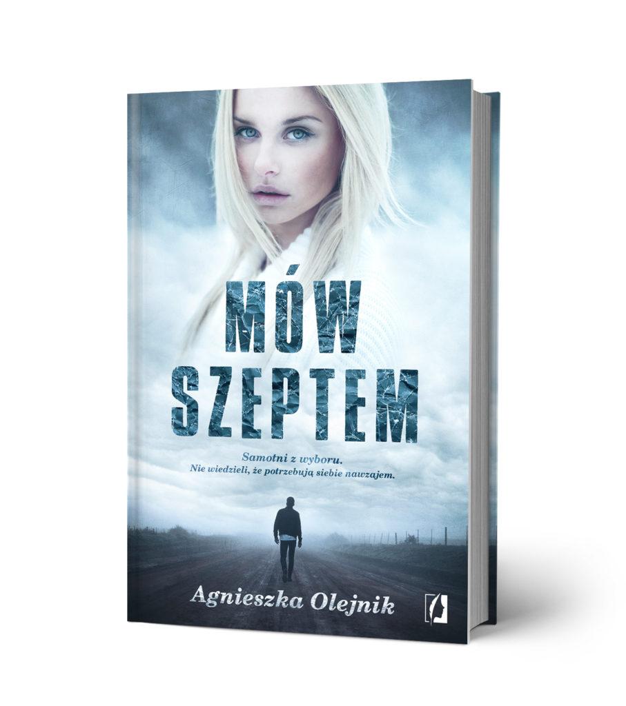 Mow szeptem 1 1 907x1024 Nowa powieść Agnieszki Olejnik wywołuje lawinę emocji